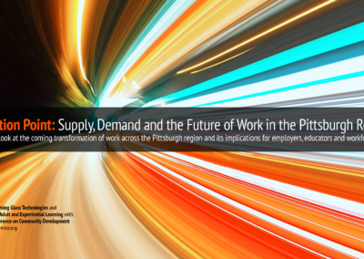 Inflection Point: Supply, Demand and the Future of Work in the Pittsburgh Region (2016)