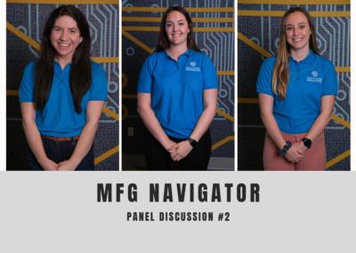 Manufacturing Navigators Panel Discussion #2