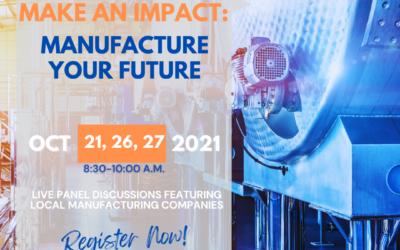 Make an Impact: Manufacture your Future – Virtual Series